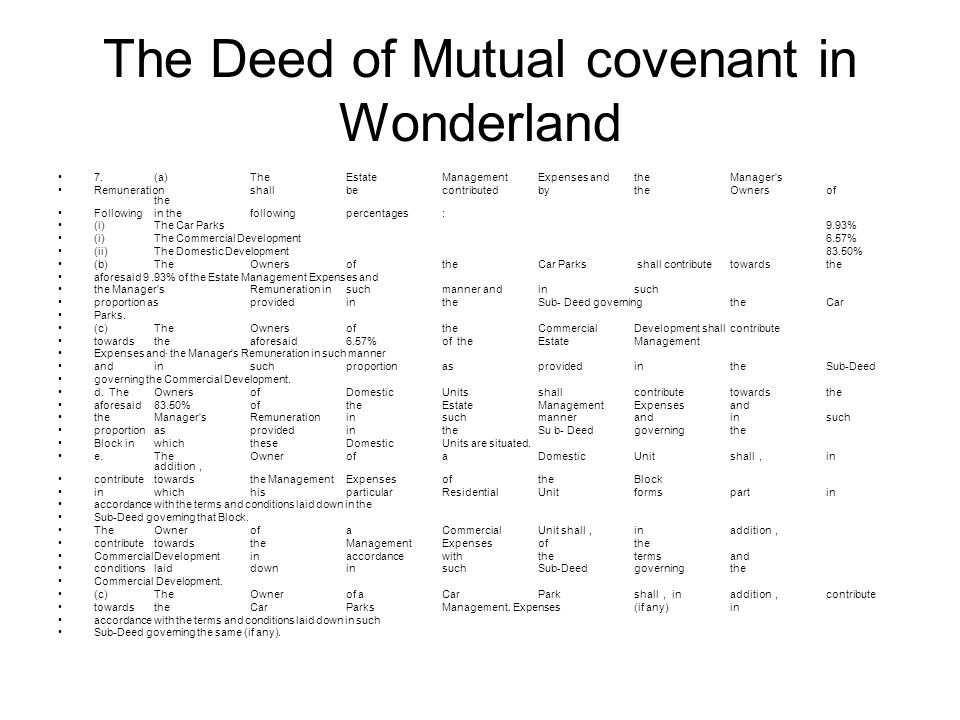 The Deed of Mutual covenant in Wonderland