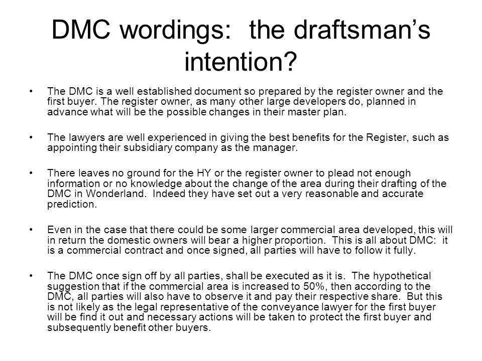 DMC wordings: the draftsman's intention