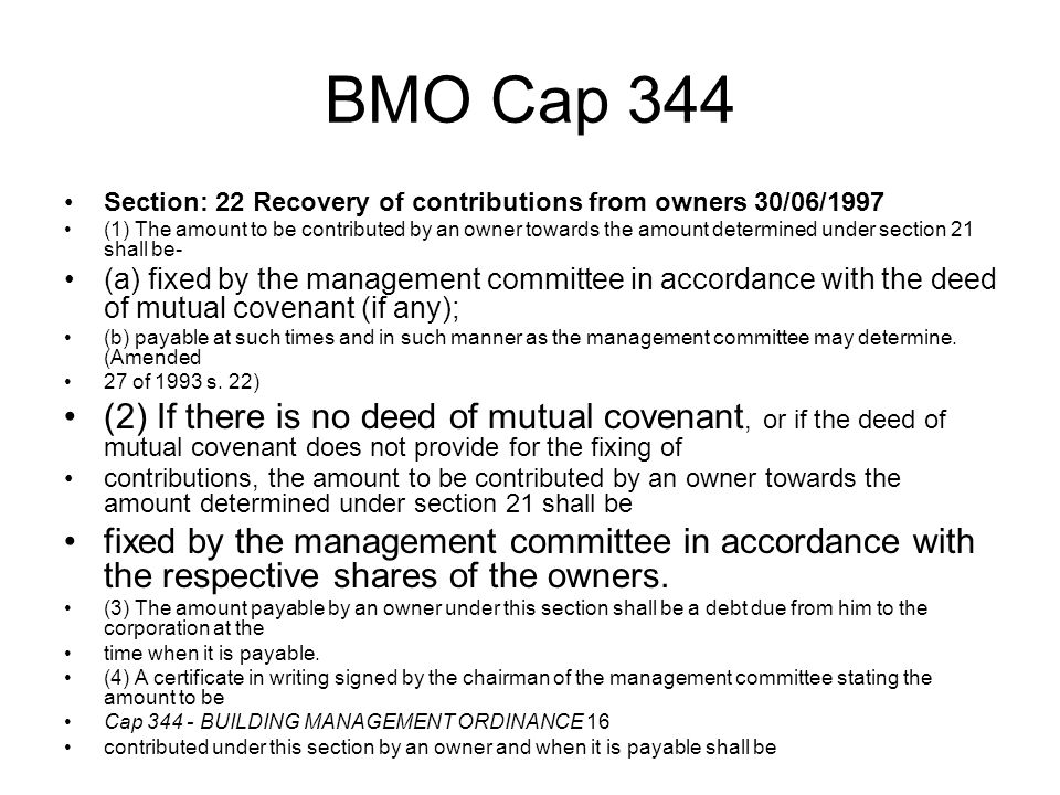 BMO Cap 344 Section: 22 Recovery of contributions from owners 30/06/1997.