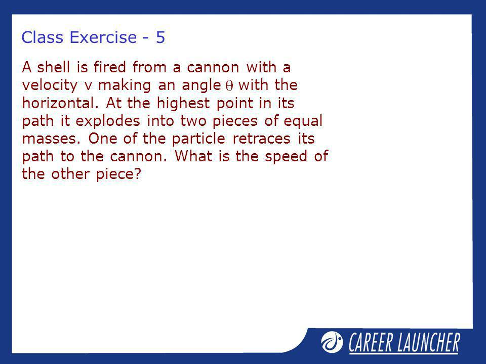 Class Exercise - 5