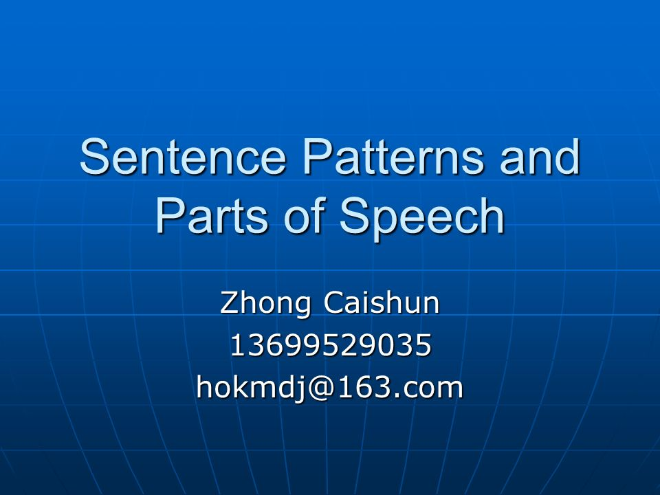 Sentence Patterns and Parts of Speech