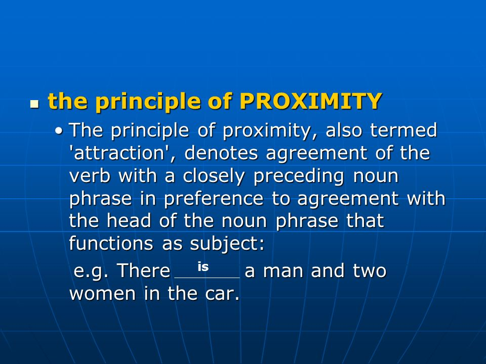 the principle of PROXIMITY