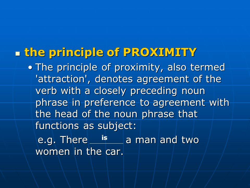 the principle of PROXIMITY