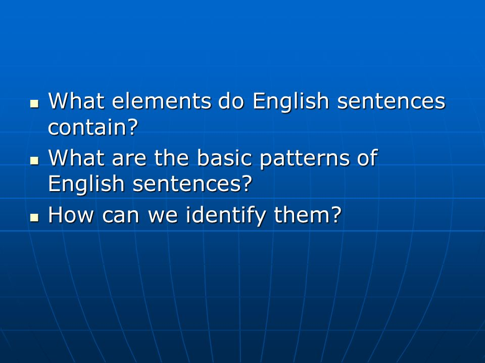 What elements do English sentences contain