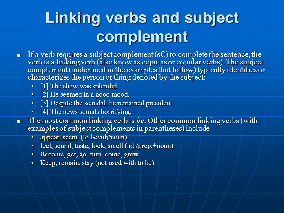 Linking verbs and subject complement