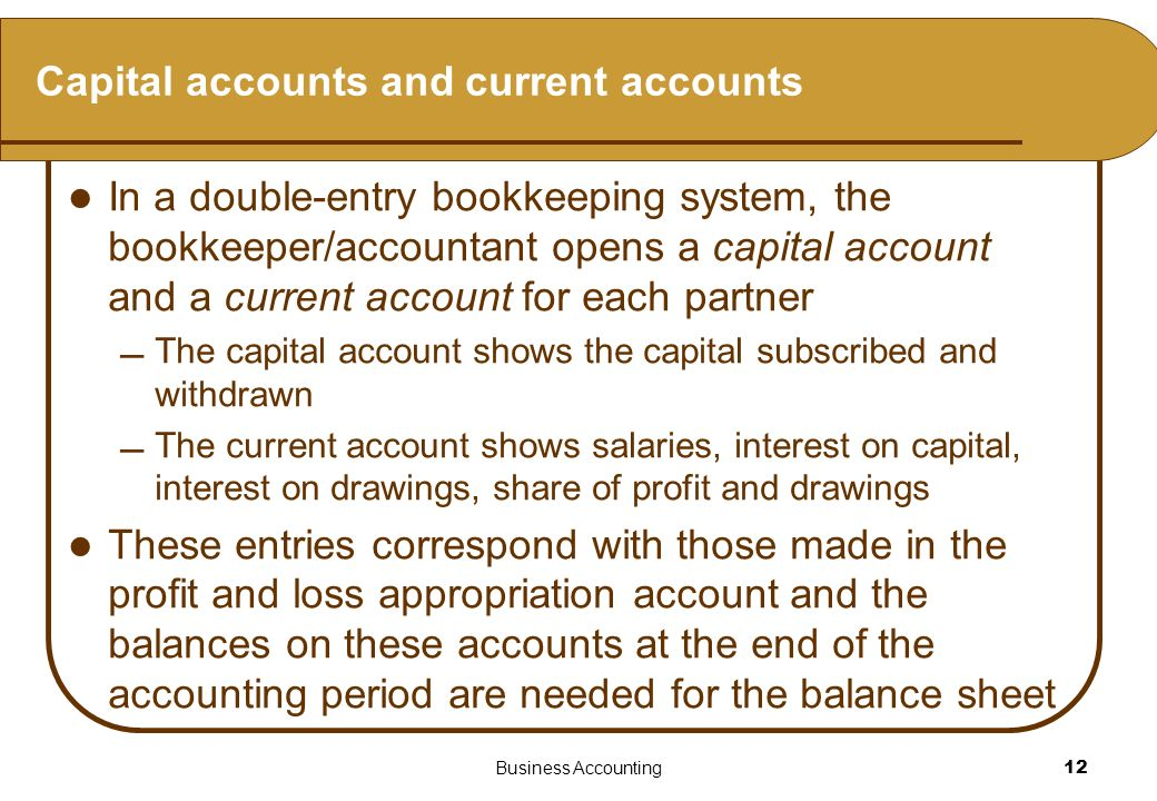 Capital accounts and current accounts