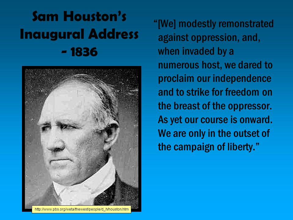 Sam Houston's Inaugural Address - 1836