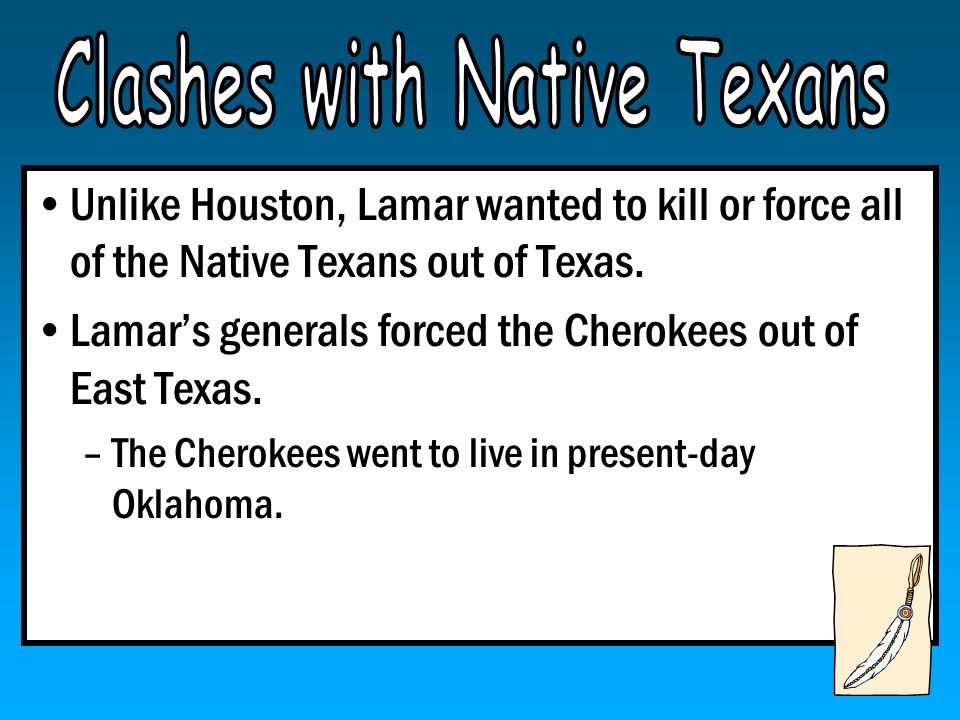Clashes with Native Texans