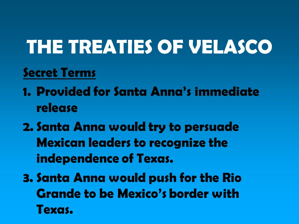 THE TREATIES OF VELASCO