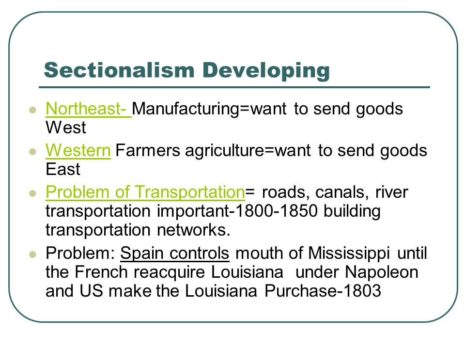 Sectionalism Developing
