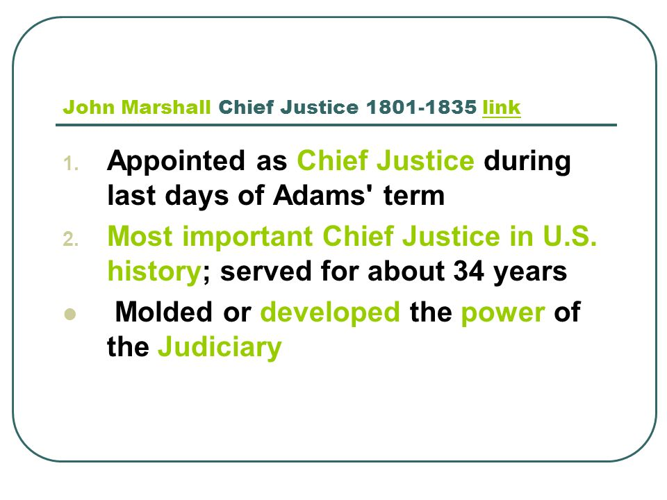 John Marshall Chief Justice 1801-1835 link