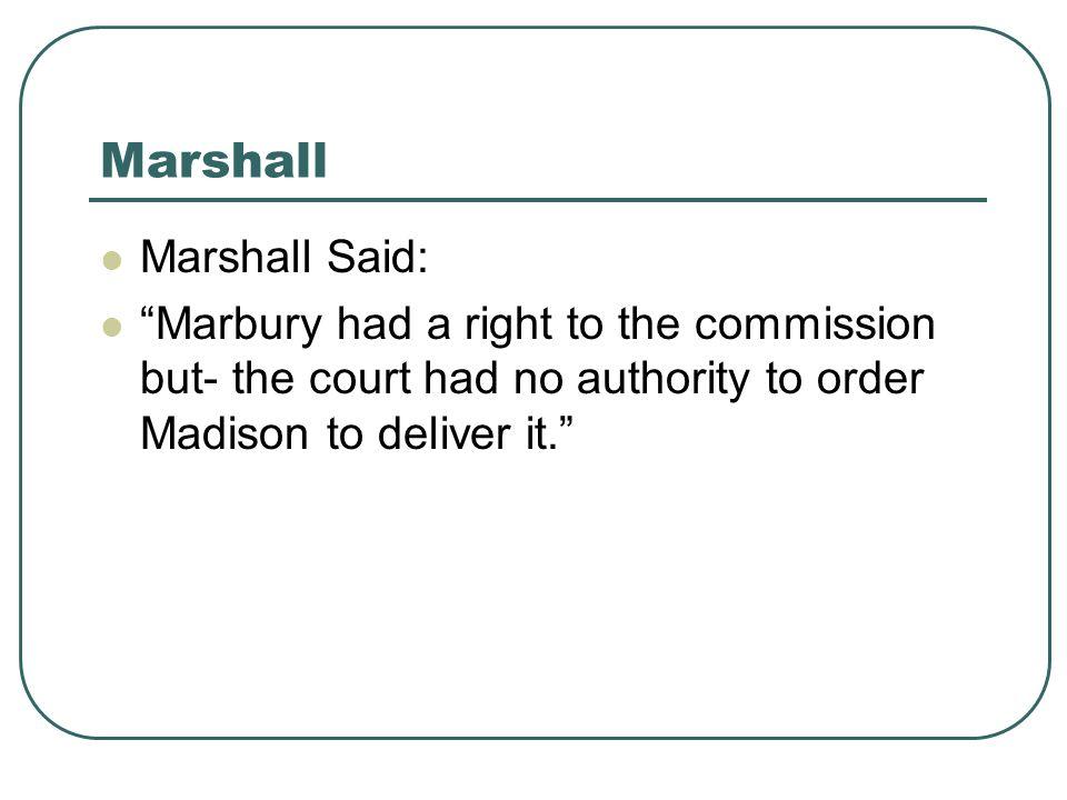 Marshall Marshall Said: