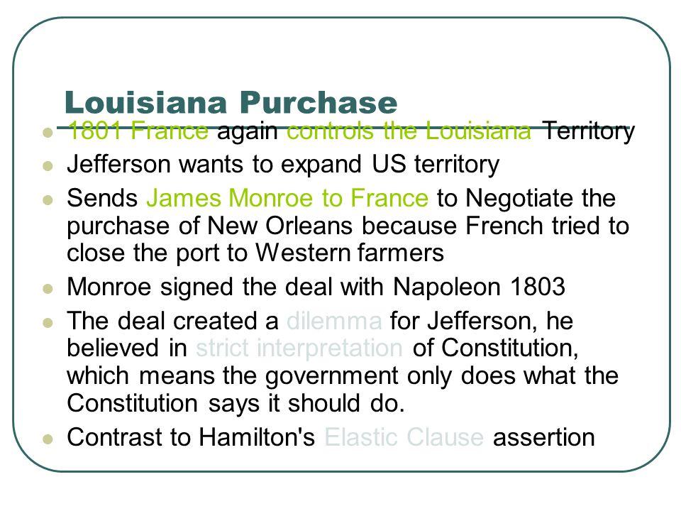 Louisiana Purchase 1801 France again controls the Louisiana Territory