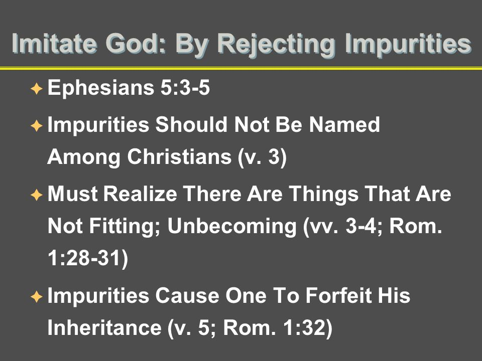 Imitate God: By Rejecting Impurities