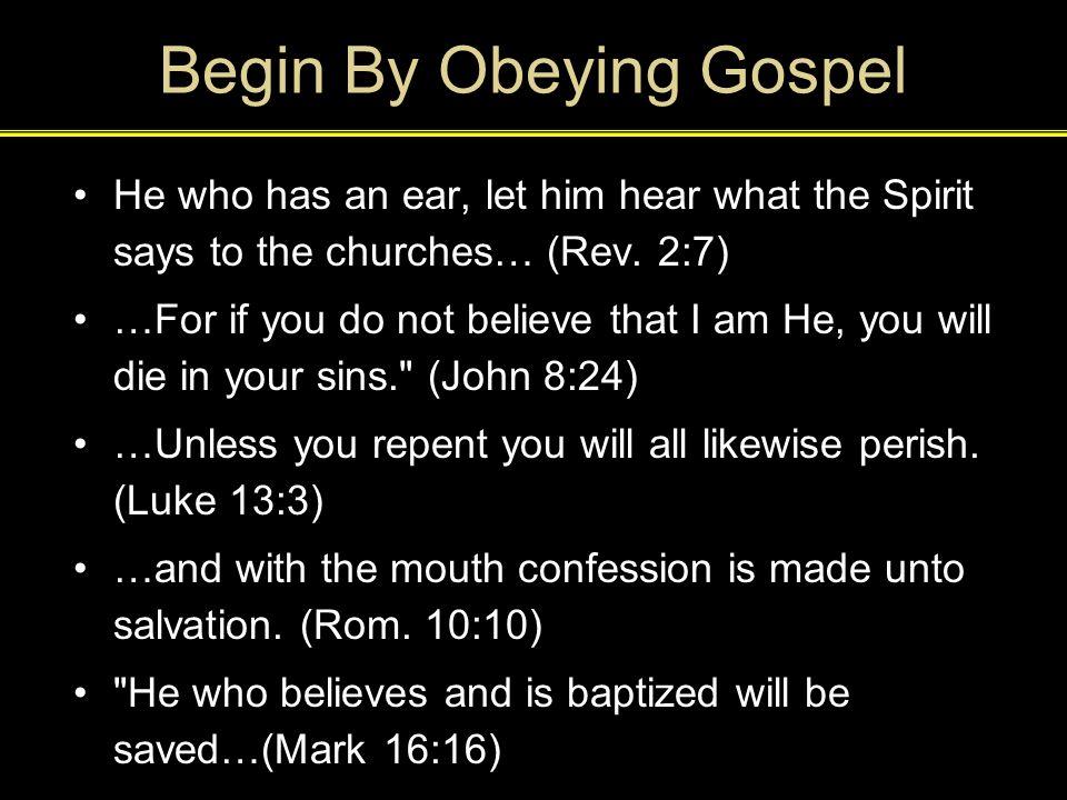Begin By Obeying Gospel