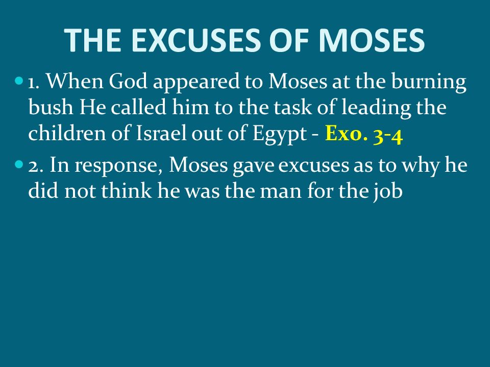 THE EXCUSES OF MOSES