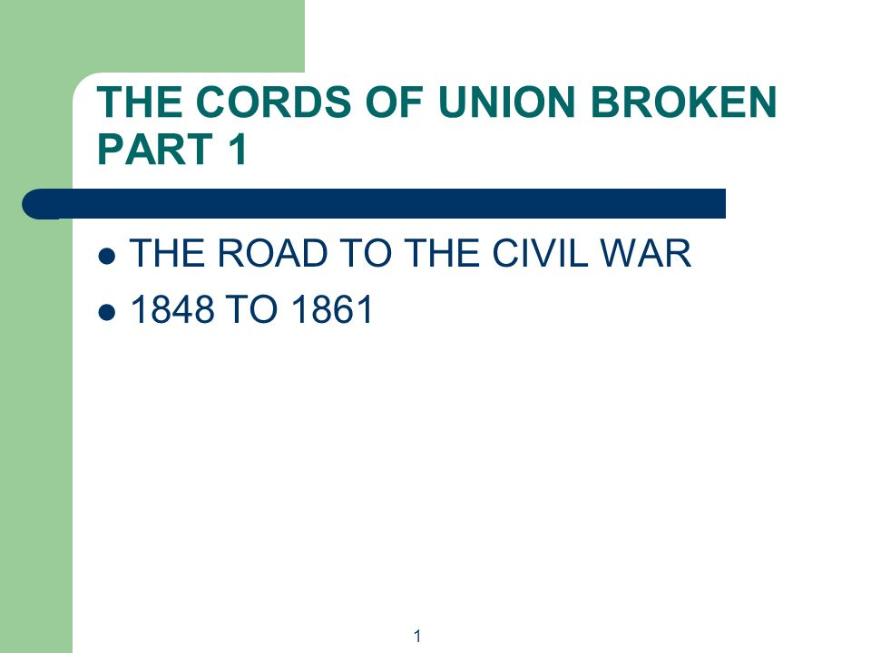 THE CORDS OF UNION BROKEN PART 1
