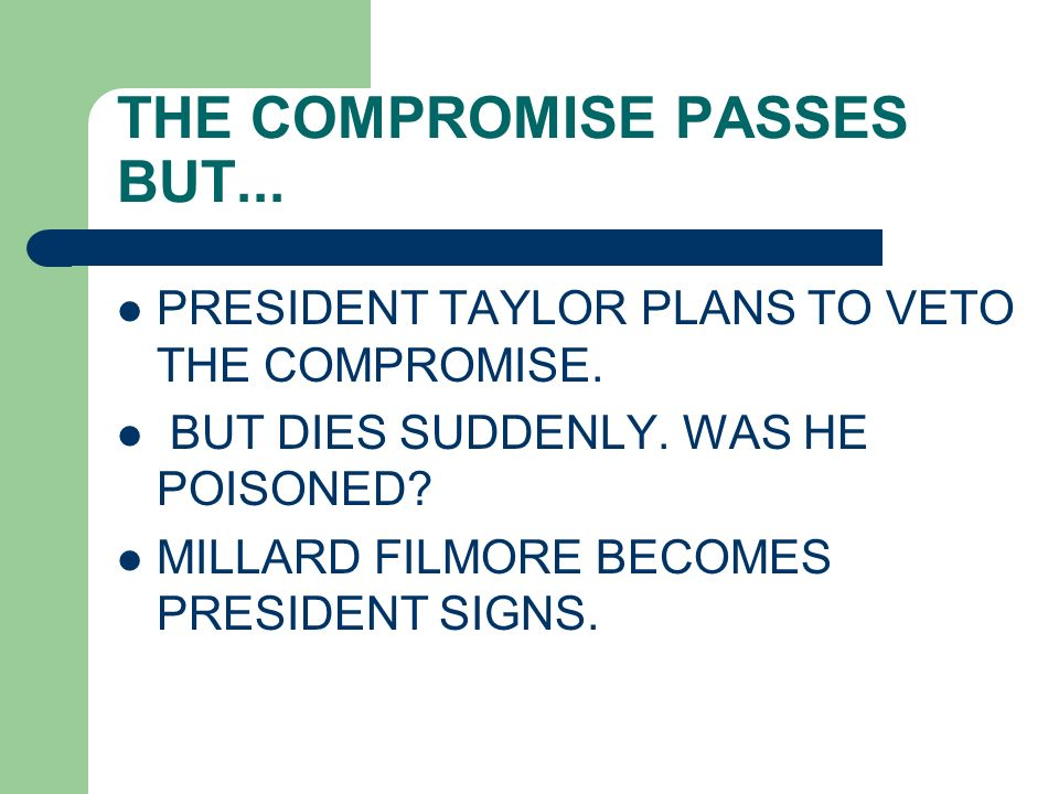THE COMPROMISE PASSES BUT...