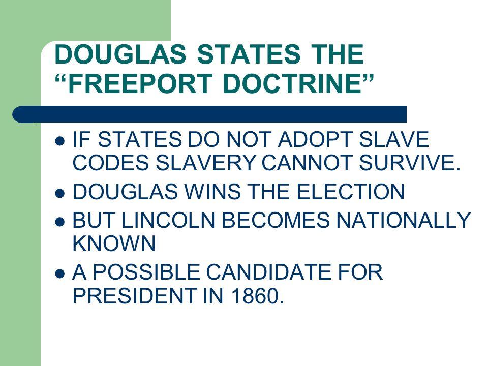DOUGLAS STATES THE FREEPORT DOCTRINE