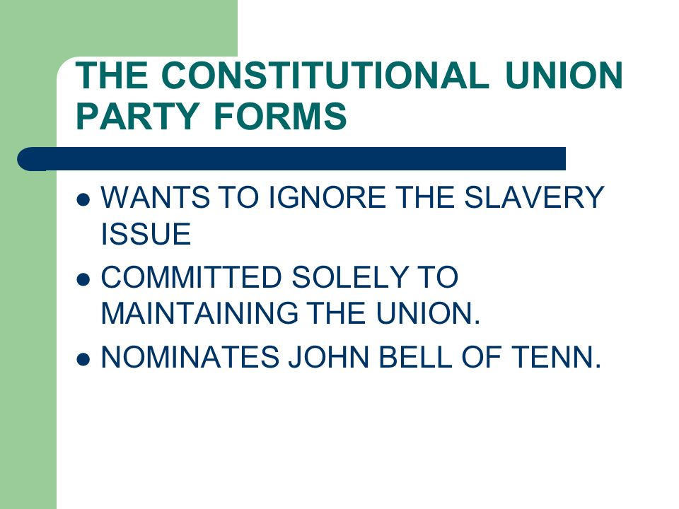 THE CONSTITUTIONAL UNION PARTY FORMS
