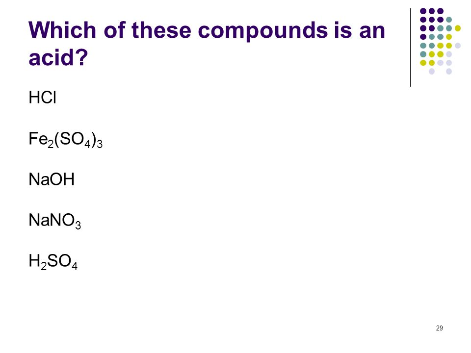 Which of these compounds is an acid