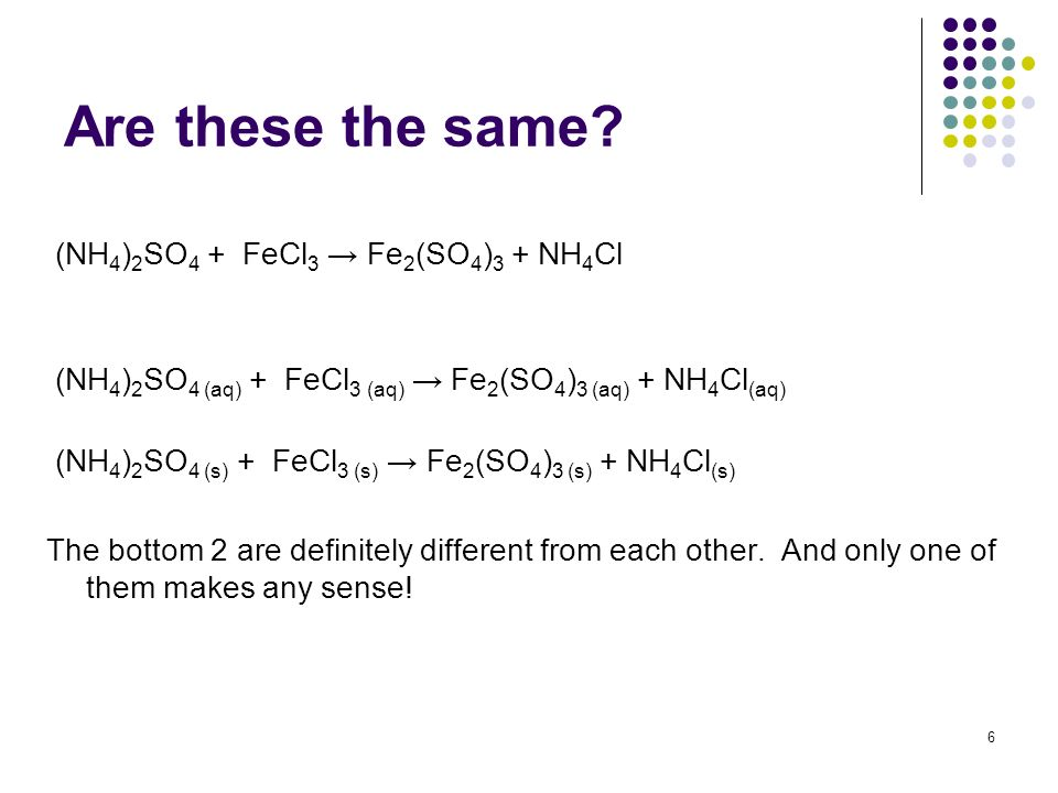 Are these the same (NH4)2SO4 + FeCl3 → Fe2(SO4)3 + NH4Cl
