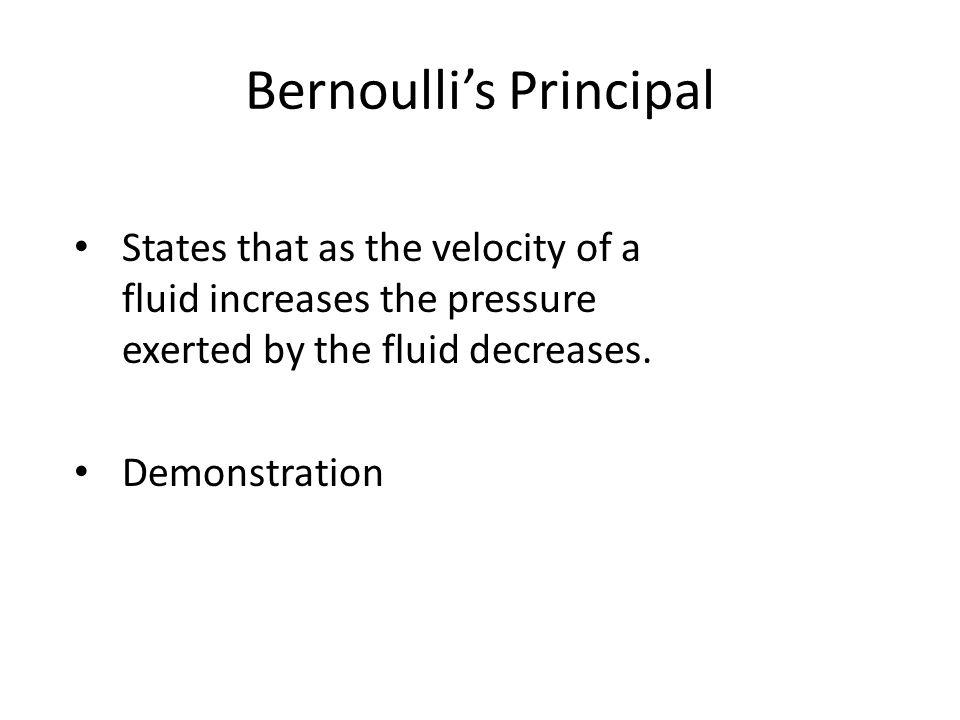 Bernoulli's Principal