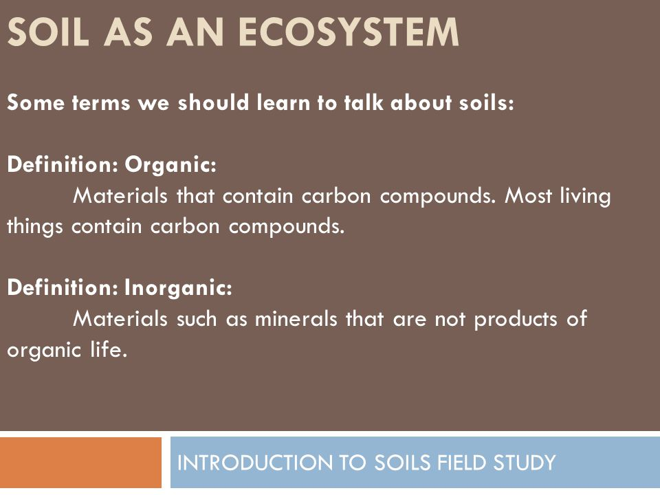 Introduction to soils field study ppt video online download for Organic soil definition