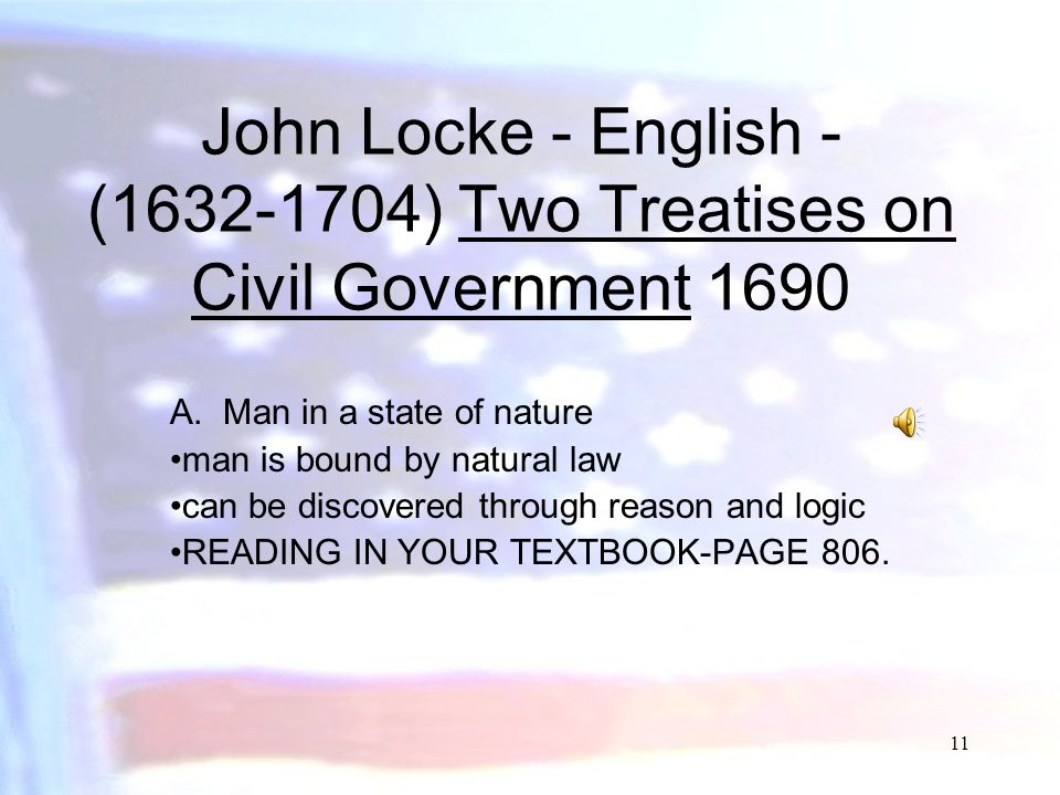 John Locke - English - (1632-1704) Two Treatises on Civil Government 1690