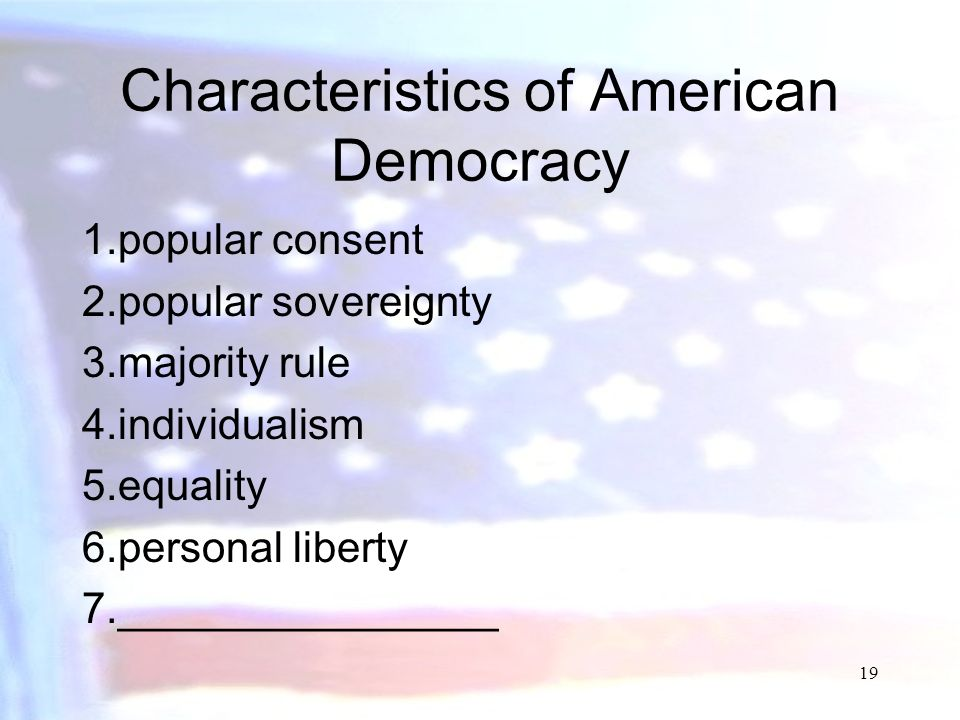 Characteristics of American Democracy