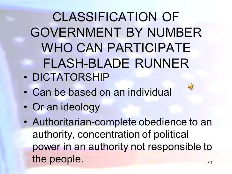 CLASSIFICATION OF GOVERNMENT BY NUMBER WHO CAN PARTICIPATE FLASH-BLADE RUNNER