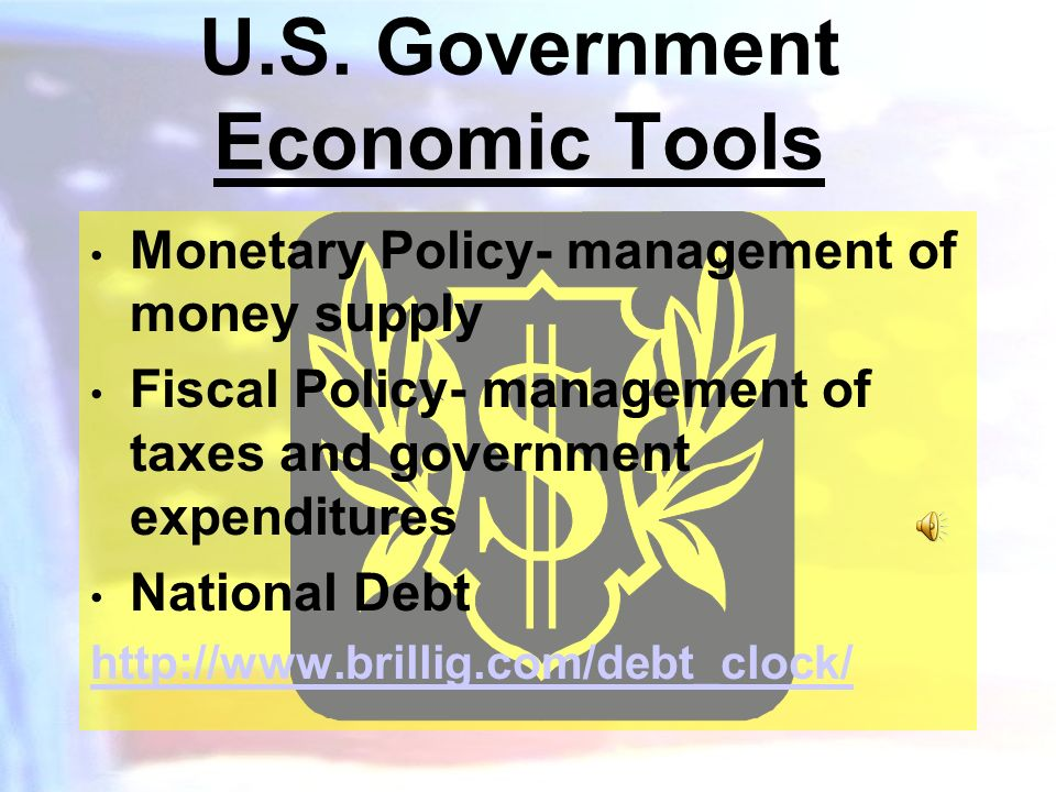 U.S. Government Economic Tools