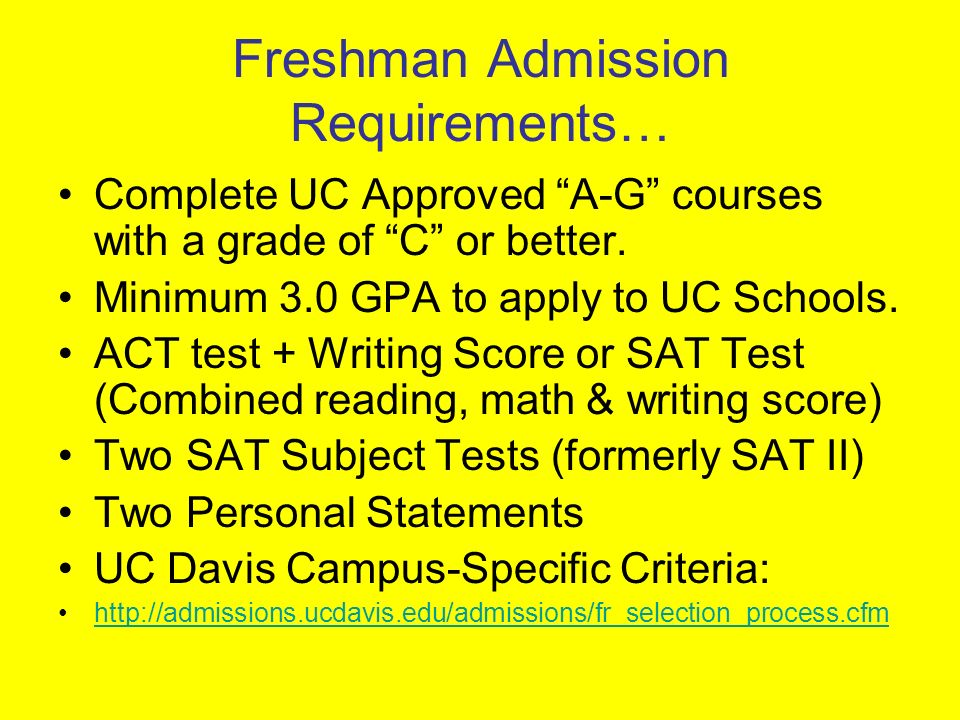 Freshman Admission Requirements…
