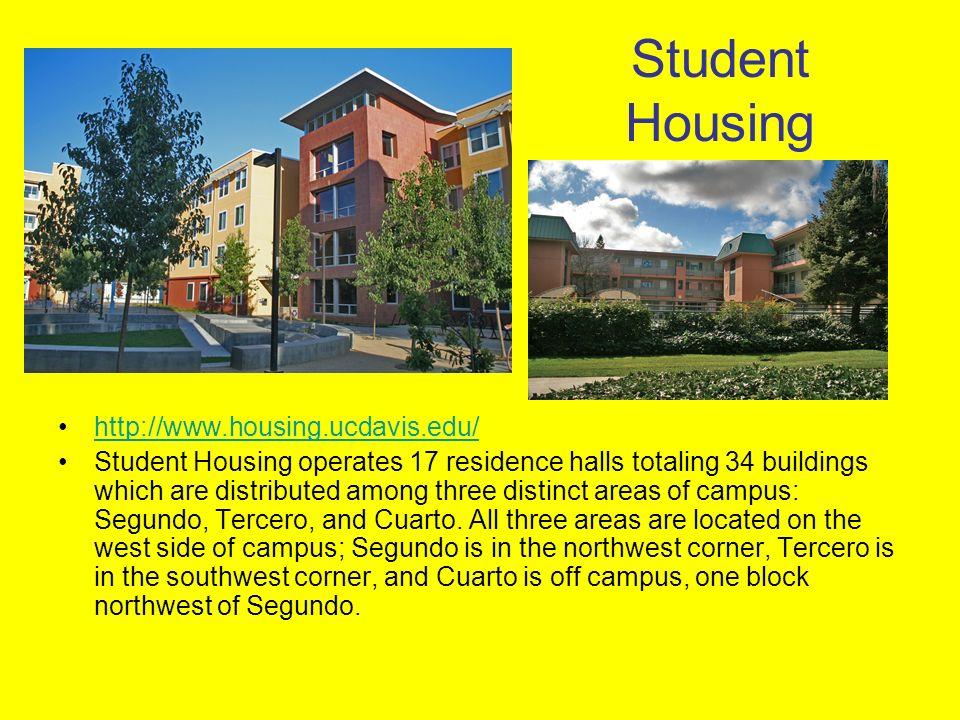 Student Housing http://www.housing.ucdavis.edu/