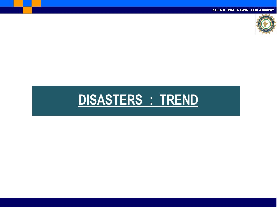 DISASTERS : TREND