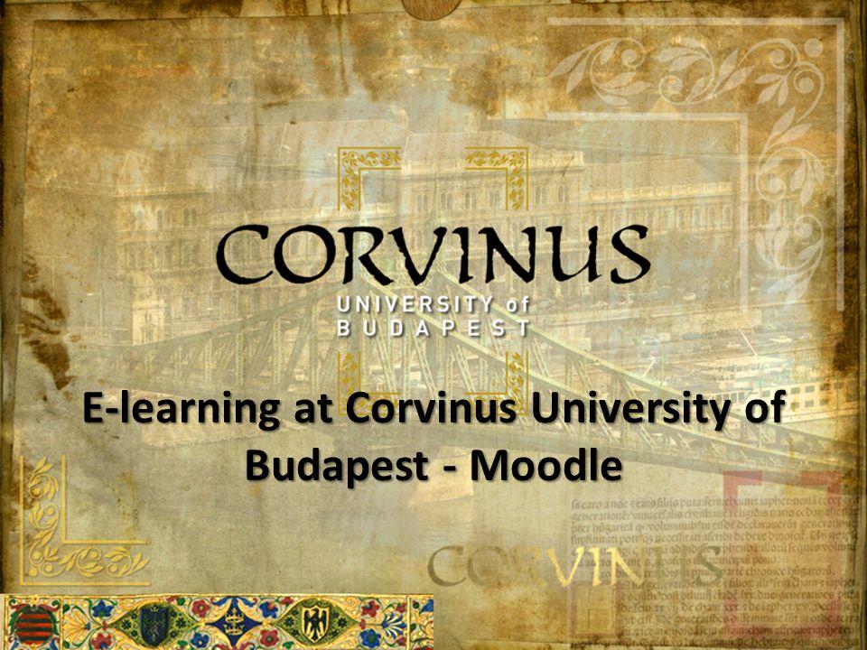 E-learning at Corvinus University of Budapest - Moodle