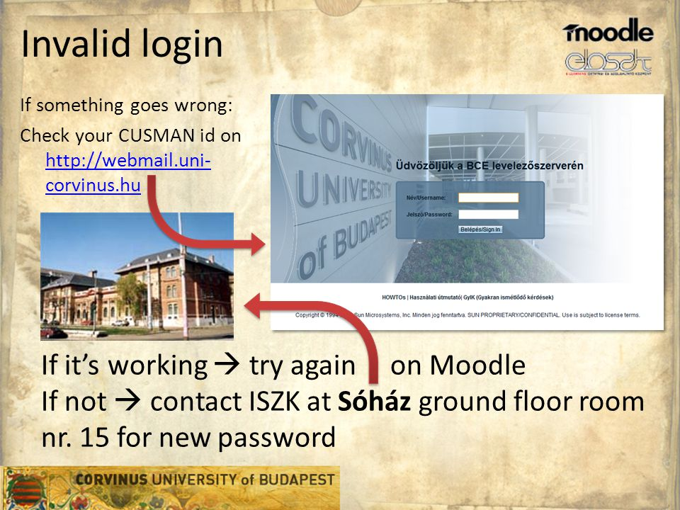 Invalid login If it's working  try again on Moodle