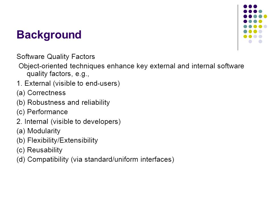 Background Software Quality Factors