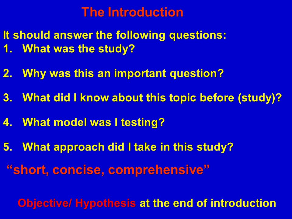 Objective/ Hypothesis at the end of introduction