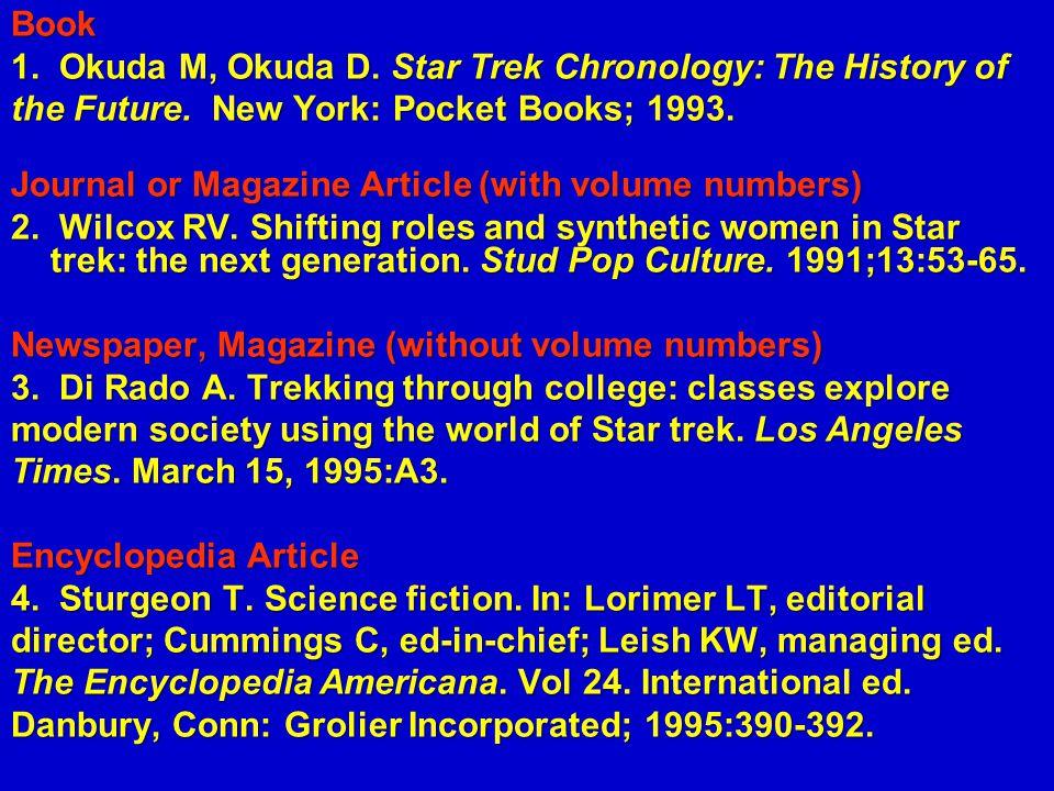 Book 1. Okuda M, Okuda D. Star Trek Chronology: The History of. the Future. New York: Pocket Books; 1993.
