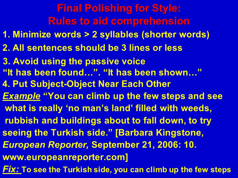 Final Polishing for Style: Rules to aid comprehension