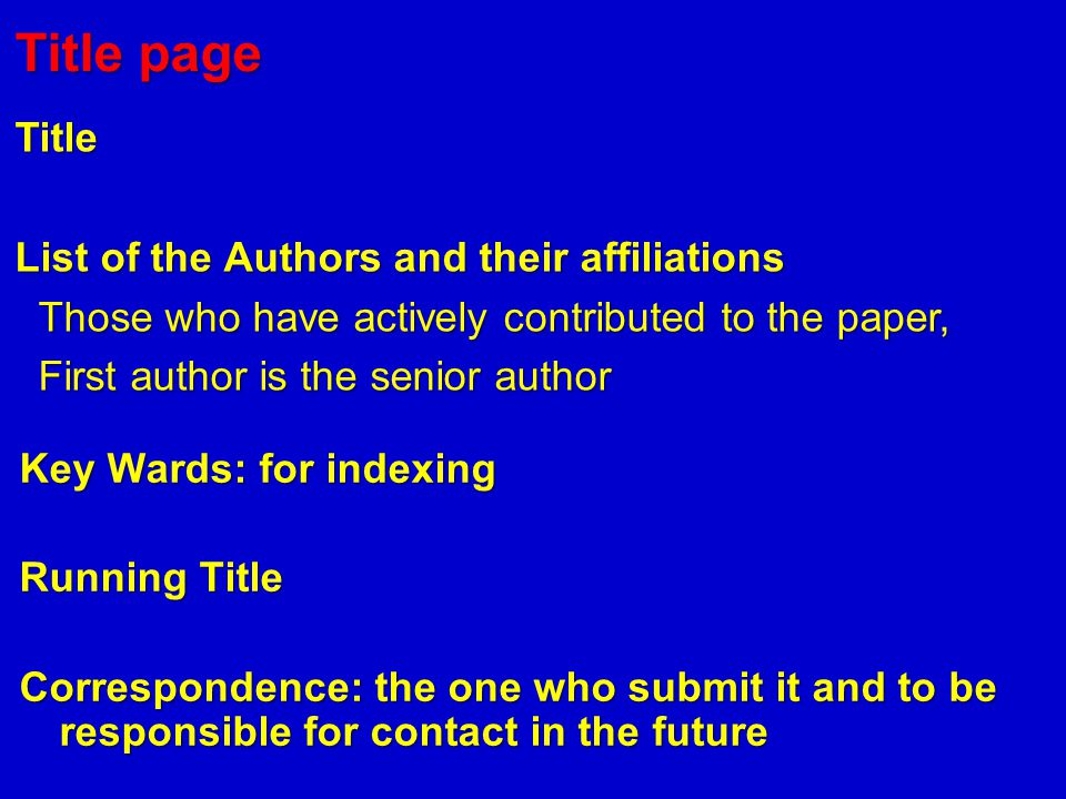 Title page Title List of the Authors and their affiliations