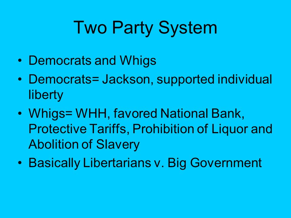 Two Party System Democrats and Whigs