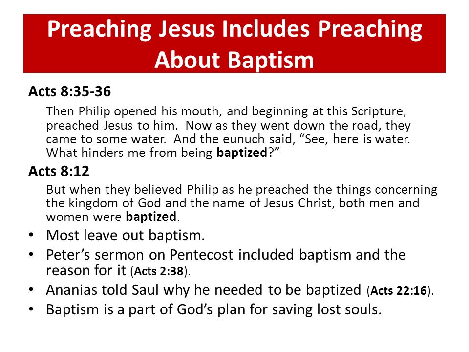 Preaching Jesus Includes Preaching About Baptism