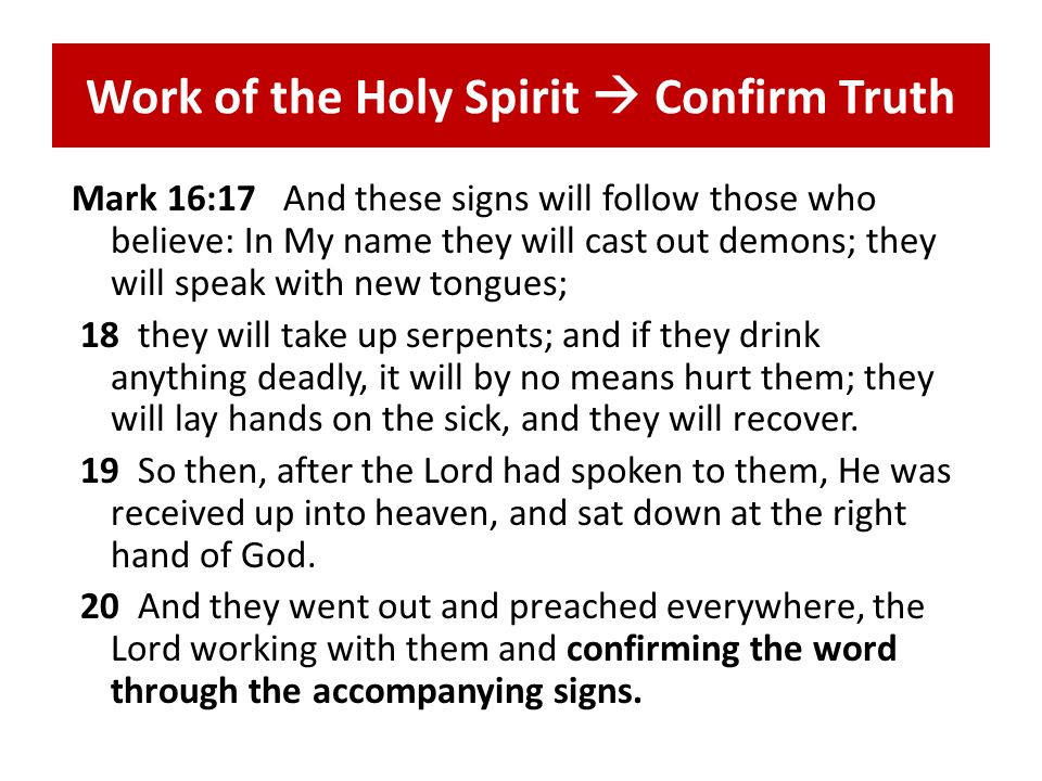 Work of the Holy Spirit  Confirm Truth
