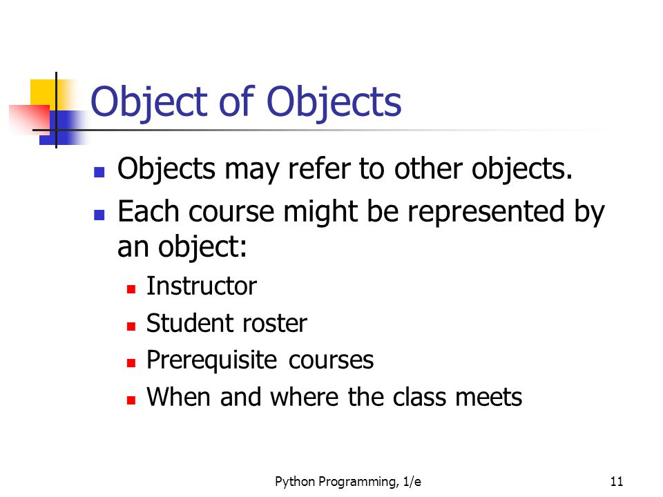 Object of Objects Objects may refer to other objects.