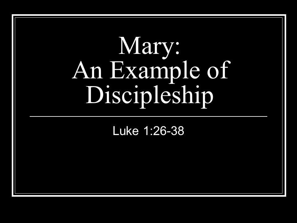 Mary: An Example of Discipleship