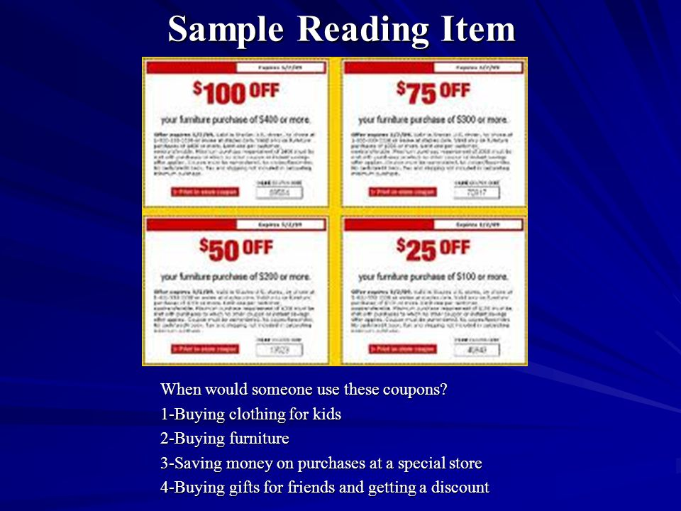 Sample Reading Item When would someone use these coupons