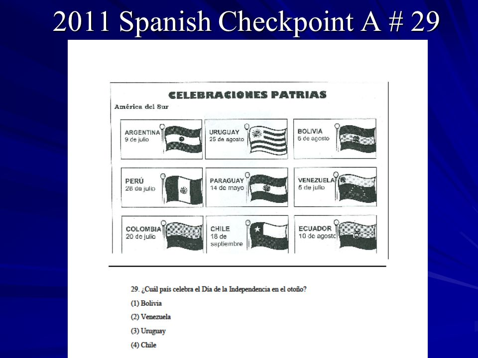 2011 Spanish Checkpoint A # 29