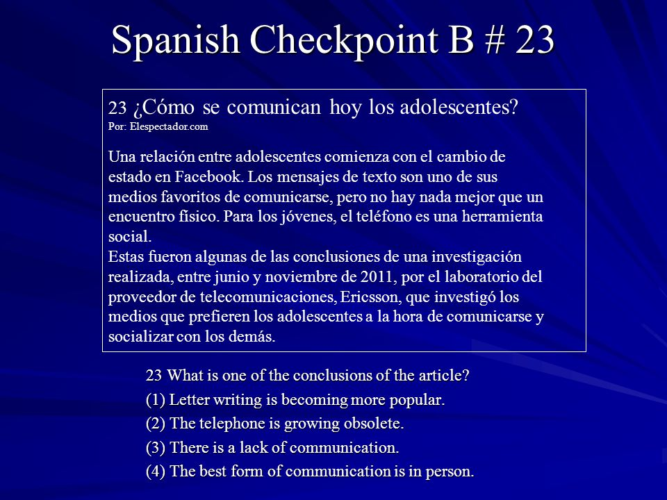 Spanish Checkpoint B # 23 23 ¿Cómo se comunican hoy los adolescentes